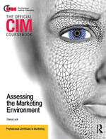 CIM Coursebook Assessing the Marketing Environment - Diana Luck