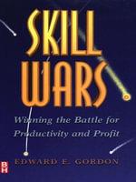 Skill Wars - Edward E. Gordon