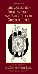 The Collected Sicilian Folk and Fairy Tales of Giuseppe Pitr