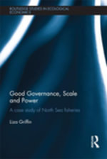 Good Governance, Scale and Power : A Case Study of North Sea Fisheries - Liza Griffin