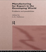 Manufacturing for Export in the Developing World : Problems and Possibilities