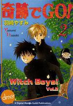 Witch Boys! Vol. 2 - Yasumi Hazaki