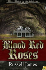 Blood Red Roses - Russell James
