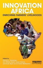Innovation Africa : Enriching Farmers' Livelihoods