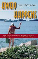 Away Happens - Phil Crossman