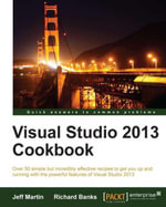 Visual Studio 2013 Cookbook - Martin  Jeff