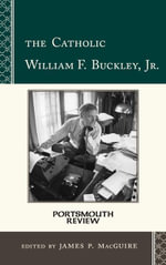 The Catholic William F. Buckley, Jr. : Portsmouth Review