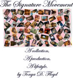 The Signature Movement - Tonya D Floyd