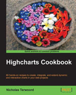 Highcharts Cookbook - Terwoord   Nicholas