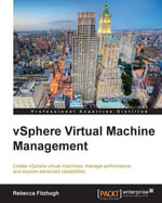 vSphere Virtual Machine Management - Fitzhugh Rebecca