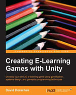 Creating E-Learning Games with Unity - Horachek David