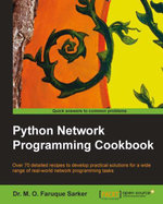 Python Network Programming Cookbook - Sarker Dr. M. O. Faruque
