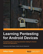 Learning Pentesting for Android Devices - Gupta Aditya