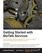 Getting Started with BizTalk Services - Bharathy Karthik