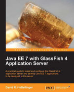 Java EE 7 with GlassFish 4 Application Server - Heffelfinger David R.