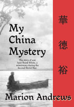 My China Mystery - Marion Andrews