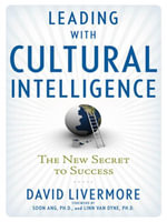 Leading with Cultural Intelligence : The New Secret to Success - David LIVERMORE