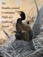 The Double-crested Cormorant - Linda R. Wires