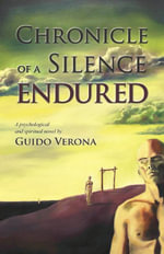 Chronicle of a Silence Endured - Guido Verona