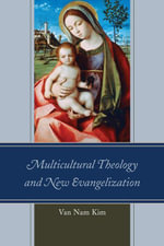Multicultural Theology and New Evangelization - Van Nam Kim