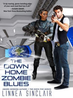 The Down Home Zombie Blues - Linnea Sinclair