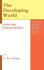 The Developing World : Critical Issues in Politics and Society