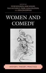 Women and Comedy : History, Theory, Practice