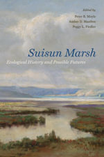 Suisun Marsh : Ecological History and Possible Futures