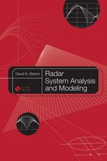 Radar System Analysis and Modeling - David K Barton