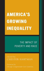 America's Growing Inequality : The Impact of Poverty and Race