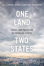 One Land, Two States : Israel and Palestine as Parallel States