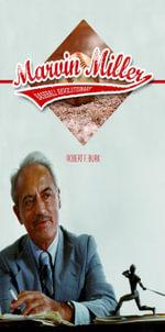 Marvin Miller, Baseball Revolutionary - Robert F. Burk
