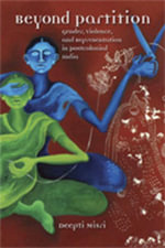 Beyond Partition : Gender, Violence, and Representation in Postcolonial India - Deepti Misri