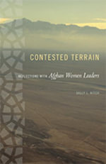 Contested Terrain : Reflections with Afghan Women Leaders - Sally L. Kitch