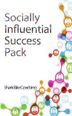 Socially Influential Success Pack - Cassandra Fenyk
