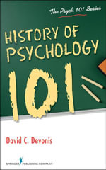 History of Psychology 101 - David, PhD Devonis
