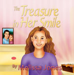 The Treasure in Her Smile - Melissa Jones