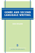 Genre and Second Language Writing - Ken Hyland