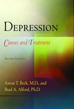 Depression : Causes and Treatment - M.D., Aaron T. Beck