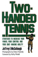 Two-Handed Tennis - Jeffrey F. McCullough