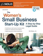 Women's Small Business Start-Up Kit, The : A Step-by-Step Legal Guide - Peri Pakroo