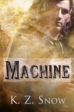 Machine - K.Z. Snow