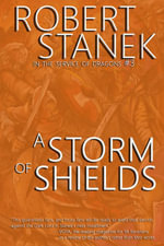 A Storm of Shields (In the Service of Dragons Book 3, 10th Anniversary Edition) - Robert Stanek