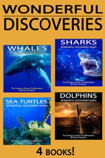 Sharks, Whales, Dolphins, Sea Turtles : The Complete Guide For Beginners & Early Learning - Wonderful World Press