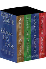 Boxed Set 10th Anniversary Edition Kingdoms and the Elves of the Reaches : Winds of Change, Seeds of Destiny, Pawn of Dragons, Tower of Destiny - Robert Stanek