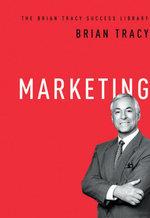 Marketing (The Brian Tracy Success Library) - Brian Tracy