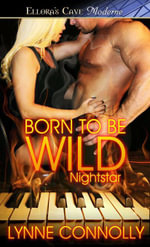 Born to be Wild - Lynne Connolly