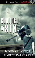 Claimed by Sin - Regina Puckett