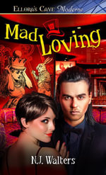 Mad Loving - N.J. Walters