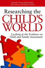 Improving Child and Family Assessments : Turning Research into Practice - Julie Selwyn
